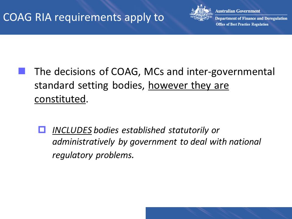 COAG RIA requirements apply to