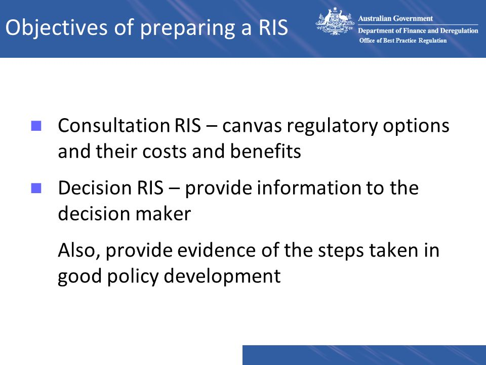 Objectives of preparing a RIS