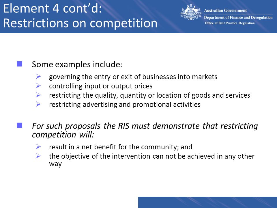 Element 4 cont'd: Restrictions on competition