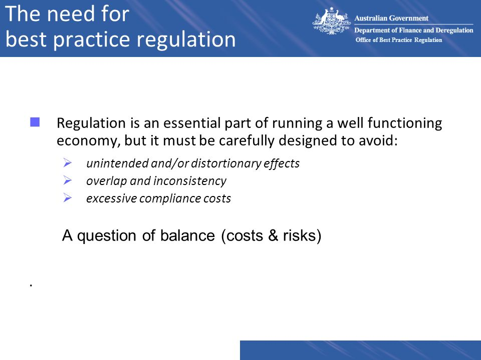 The need for best practice regulation