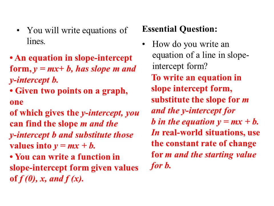 41 Write Linear Equations In Slope Intercept Form Ppt Video