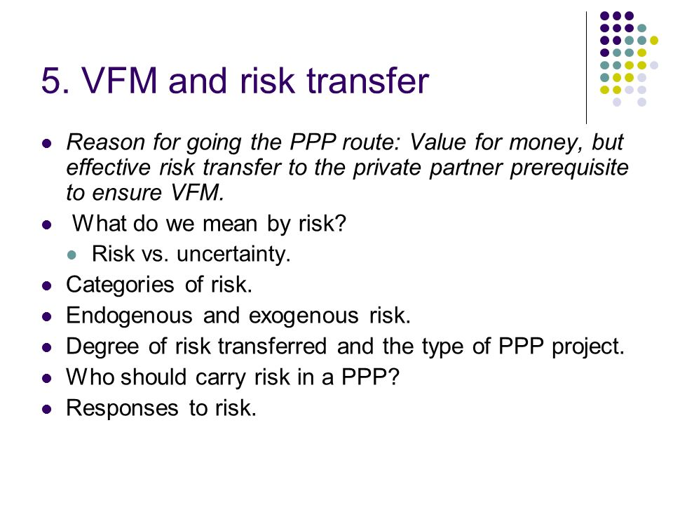 5. VFM and risk transfer