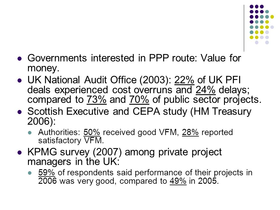 Governments interested in PPP route: Value for money.