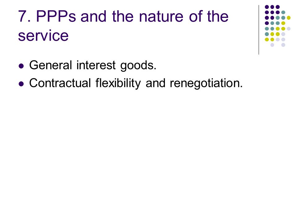 7. PPPs and the nature of the service