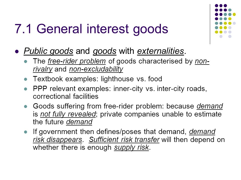 7.1 General interest goods