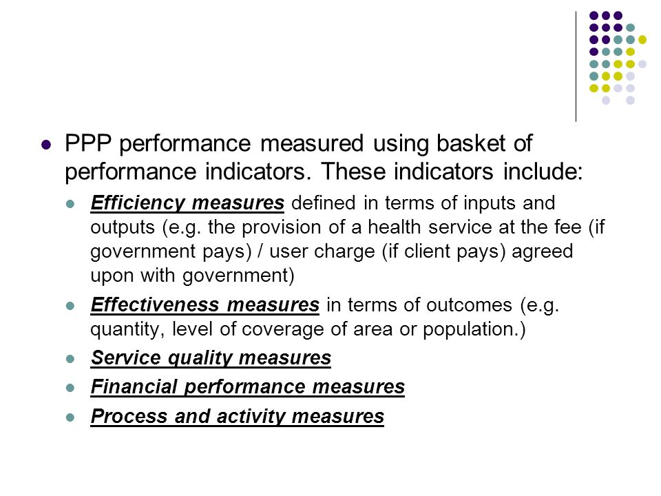 PPP performance measured using basket of performance indicators