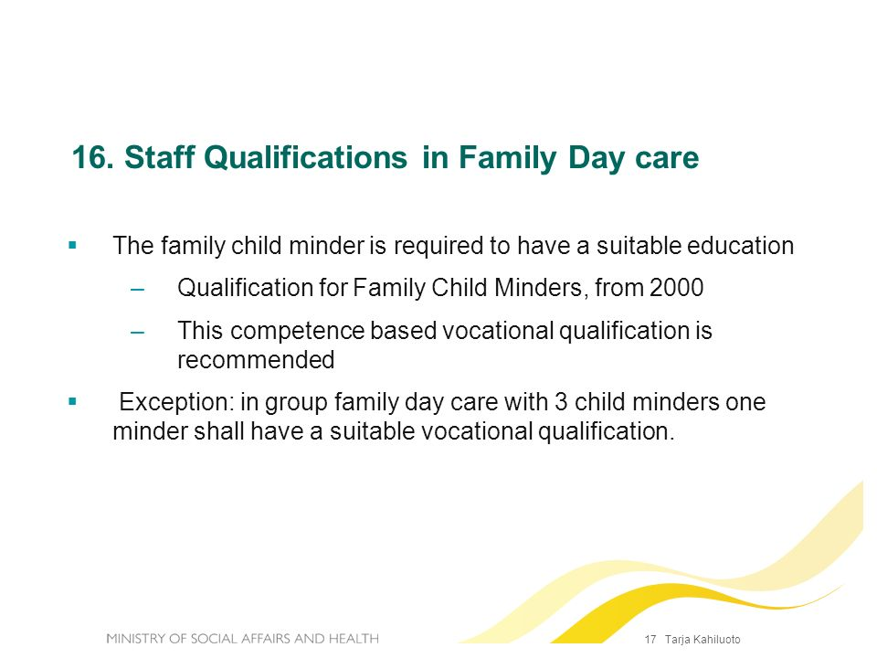 16. Staff Qualifications in Family Day care