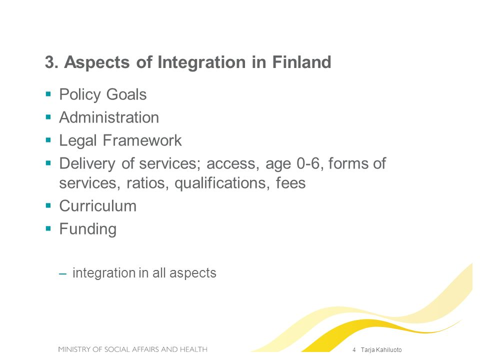 3. Aspects of Integration in Finland