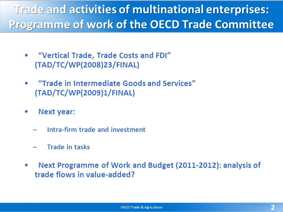 Trade and activities of multinational enterprises: Programme of work of the OECD Trade Committee