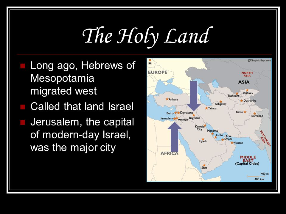 The Holy Land Long ago, Hebrews of Mesopotamia migrated west