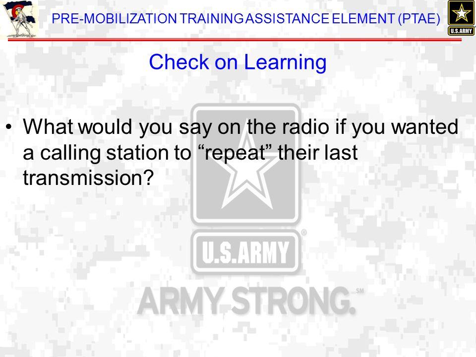 WARRIOR TRAINING TASK 8 ( ) PERFORM VOICE COMMUNICATIONS