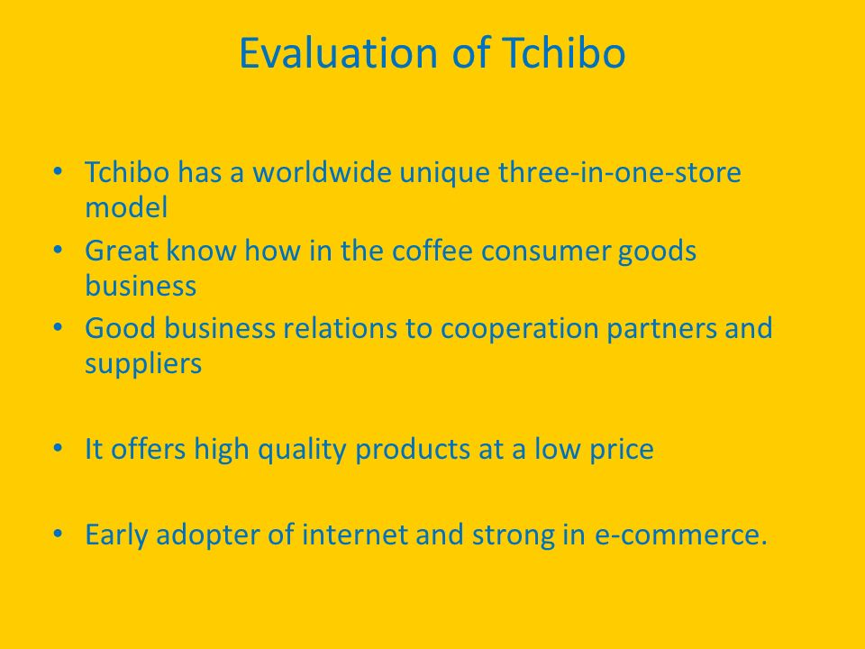 29b3ed7bbf Evaluation of Tchibo Tchibo has a worldwide unique three-in-one-store model