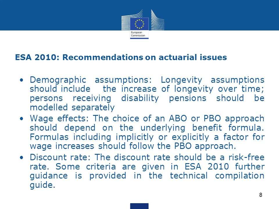 ESA 2010: Recommendations on actuarial issues