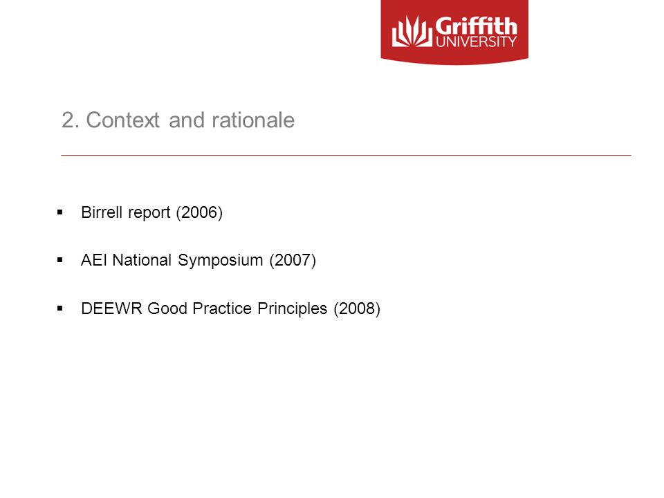 2. Context and rationale Birrell report (2006)