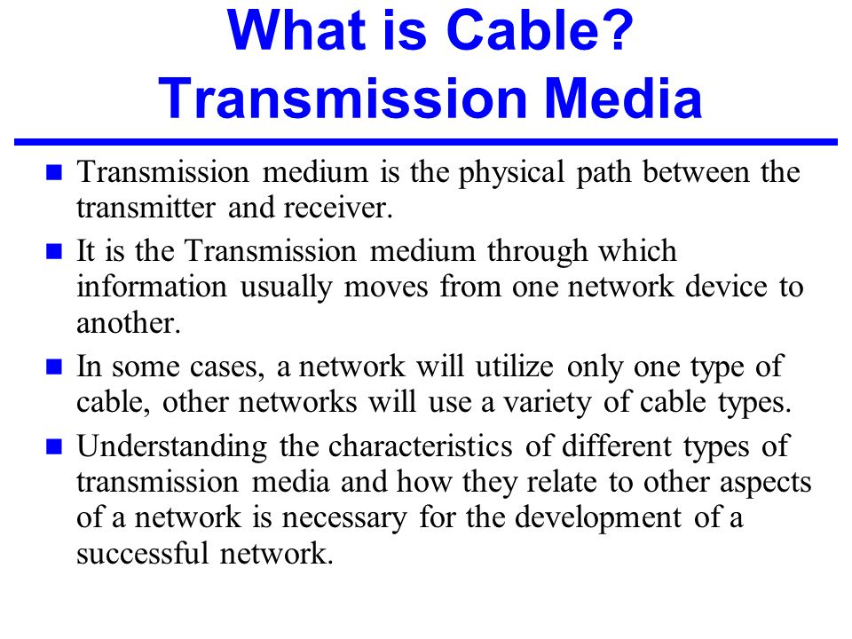 Physical Layer Issues Transmission Media And Network