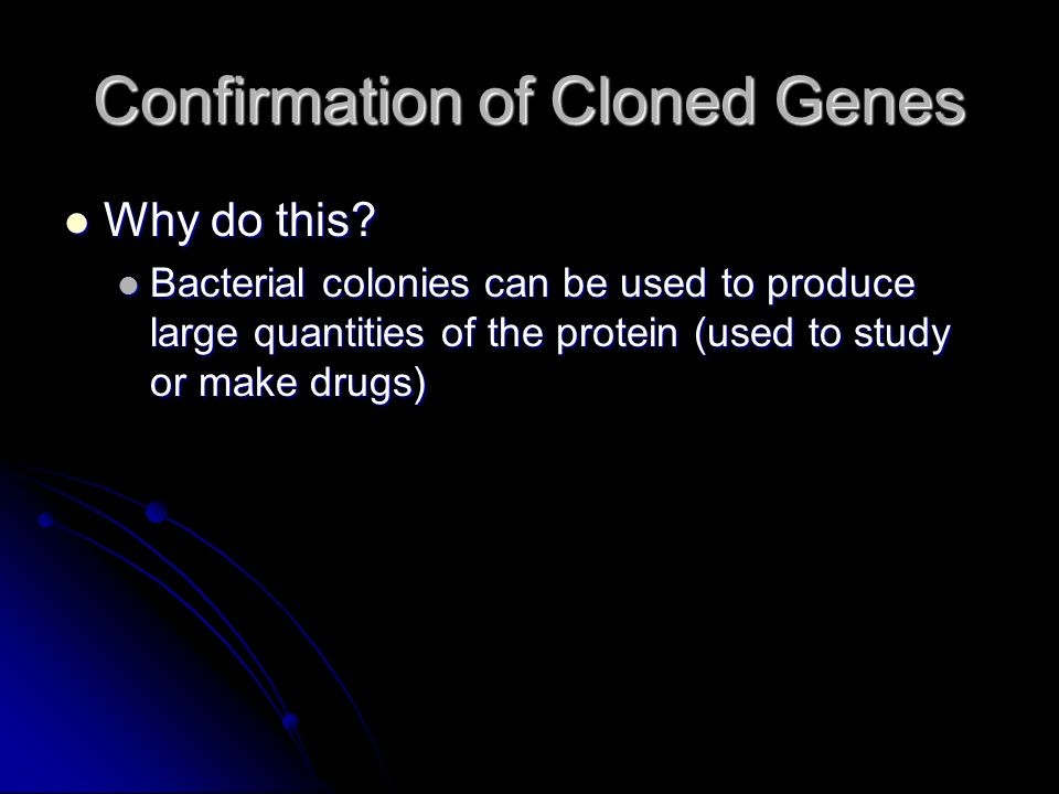 Confirmation of Cloned Genes