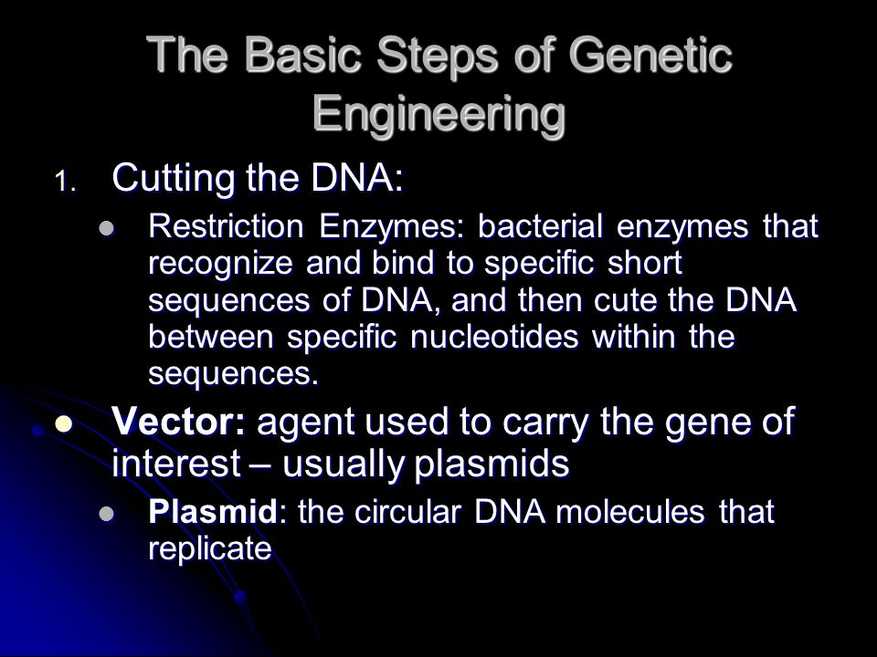 The Basic Steps of Genetic Engineering