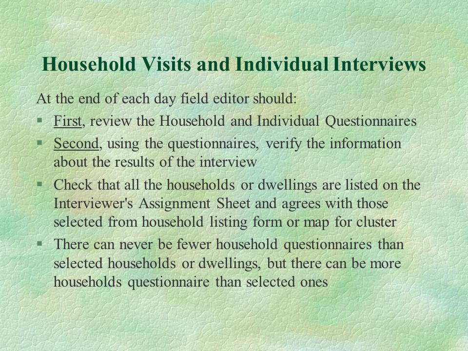 Household Visits and Individual Interviews