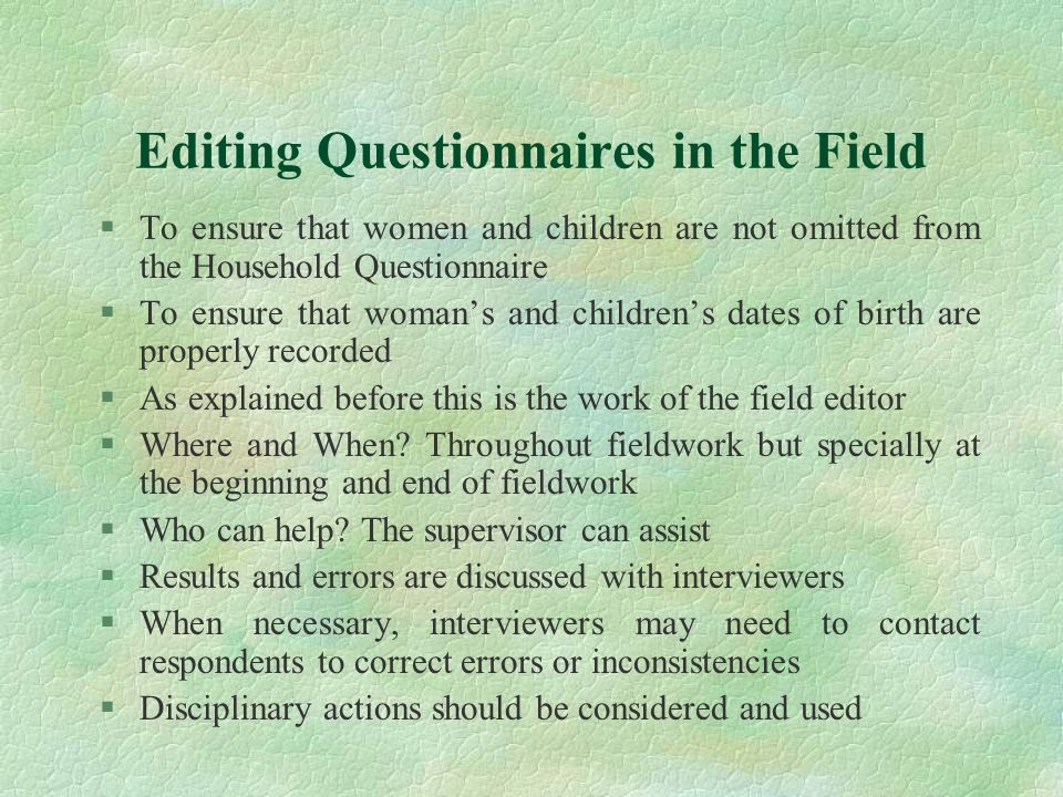 Editing Questionnaires in the Field