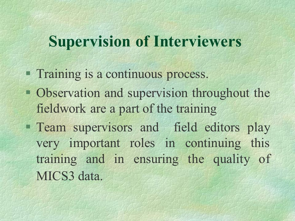 Supervision of Interviewers