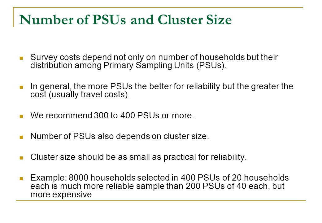 Number of PSUs and Cluster Size