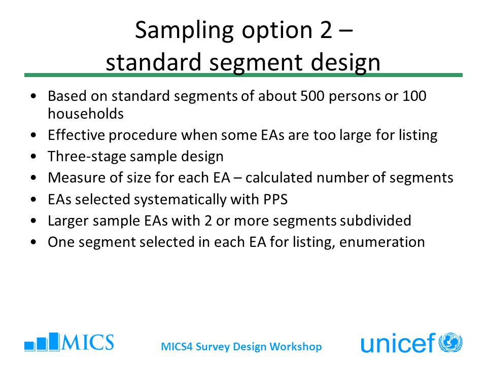 Sampling option 2 – standard segment design