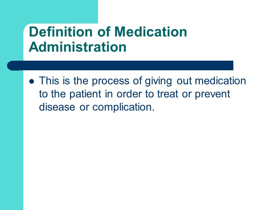 Definition of Medication Administration