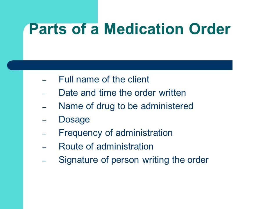 Parts of a Medication Order