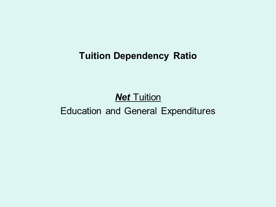 Tuition Dependency Ratio