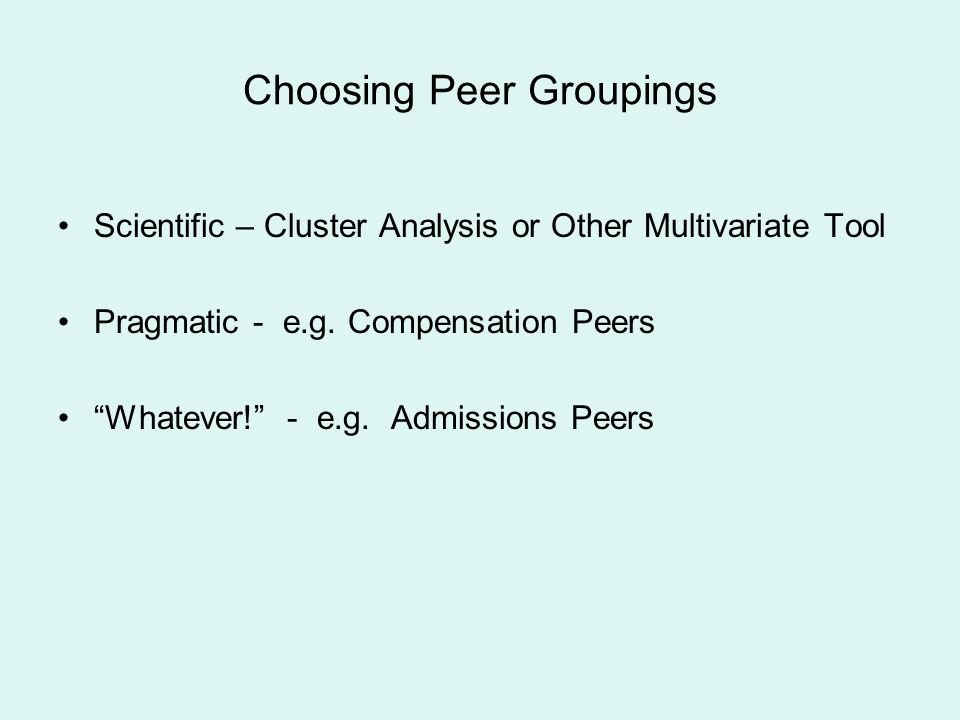 Choosing Peer Groupings