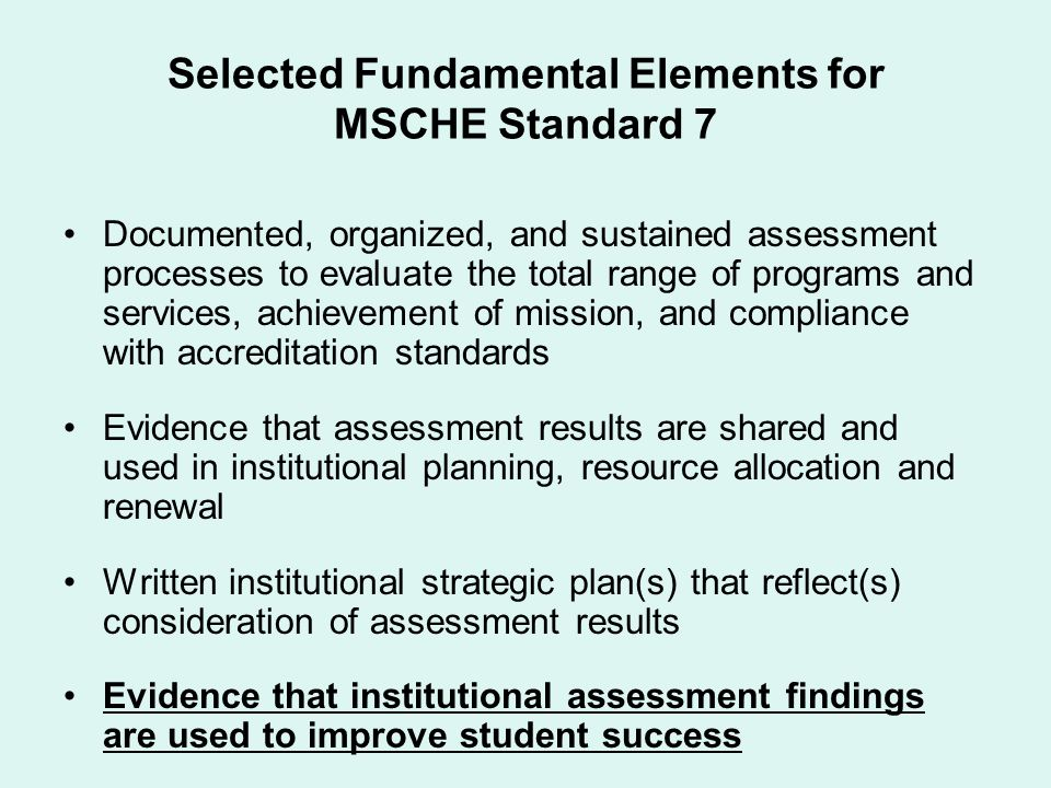 Selected Fundamental Elements for MSCHE Standard 7