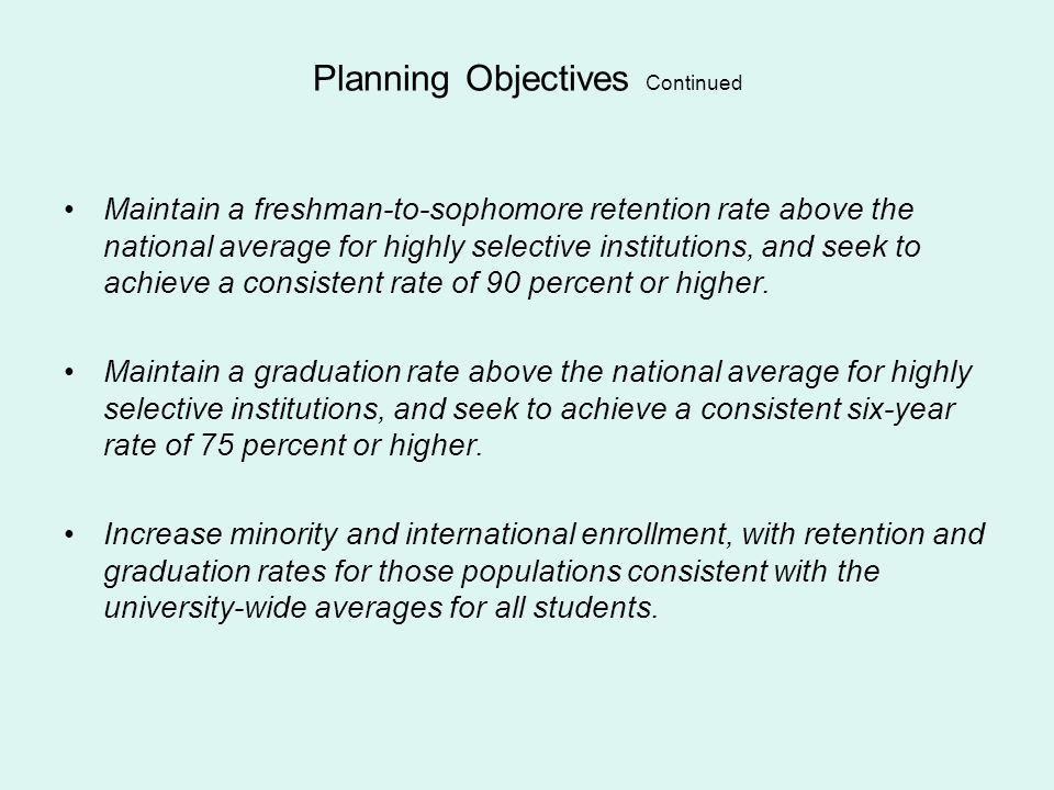 Planning Objectives Continued