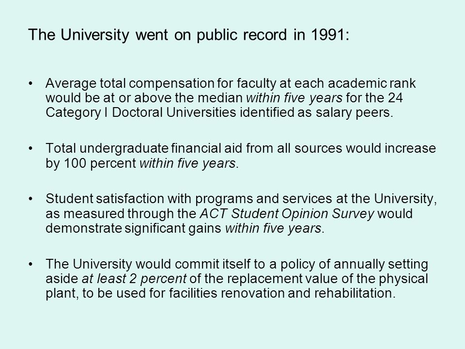 The University went on public record in 1991: