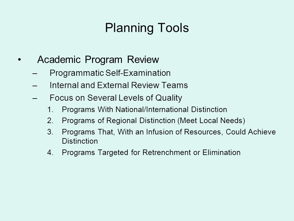 Planning Tools Academic Program Review Programmatic Self-Examination