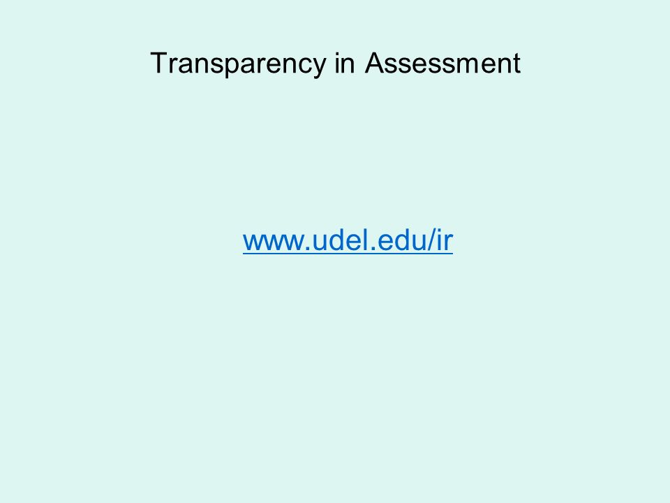 Transparency in Assessment