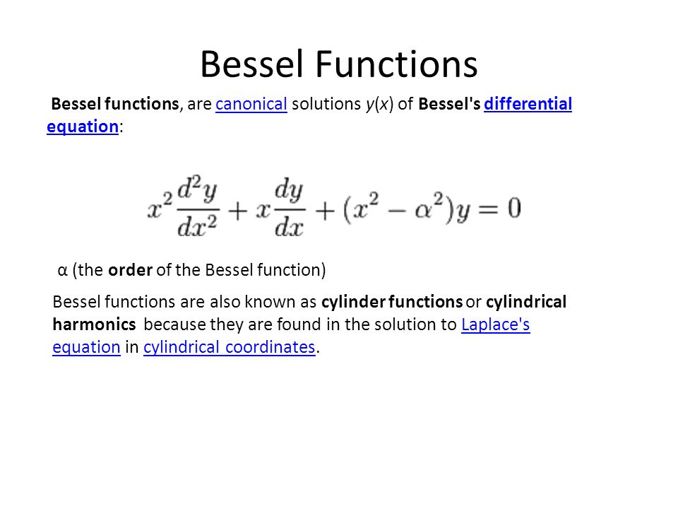 bessel functions bessel functions  are canonical solutions