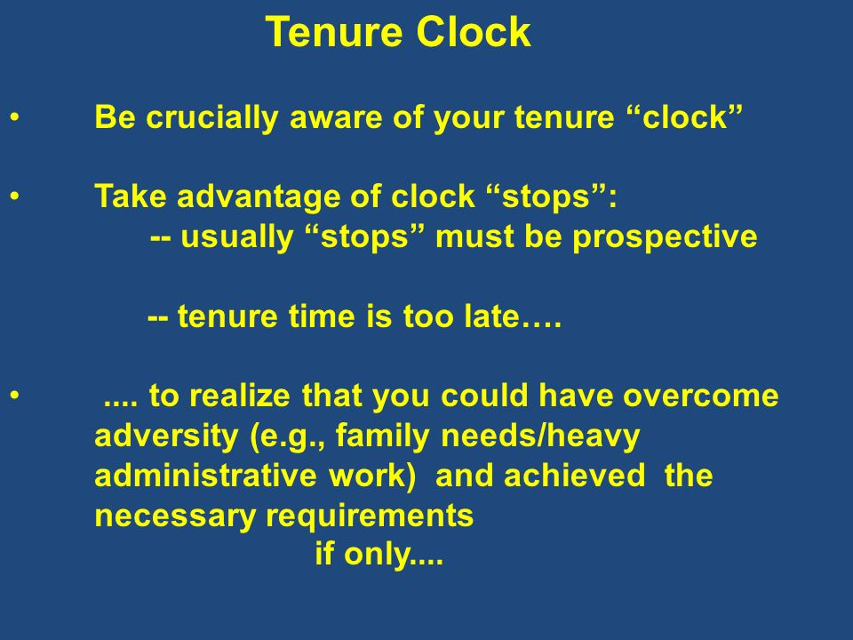Be crucially aware of your tenure clock