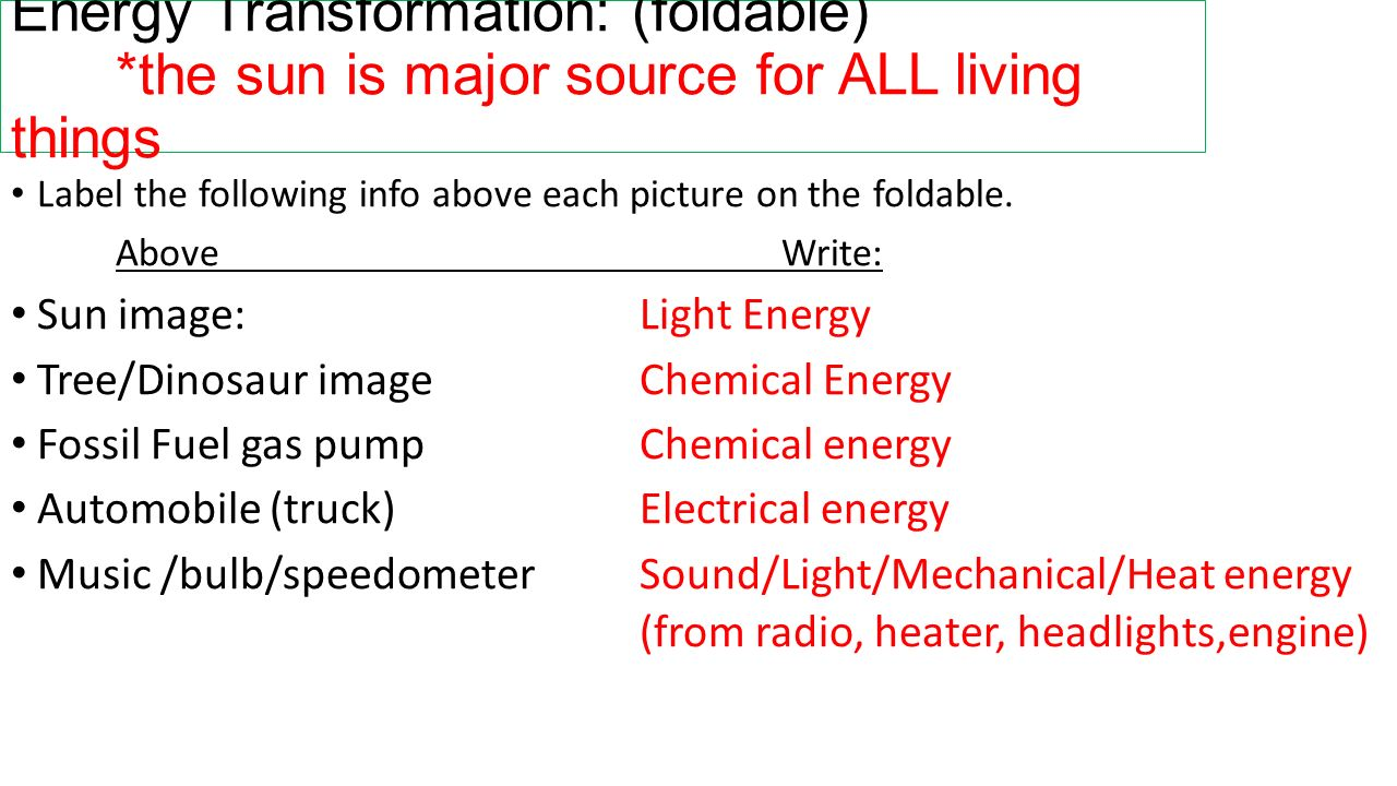 Energy Transformation: (foldable)