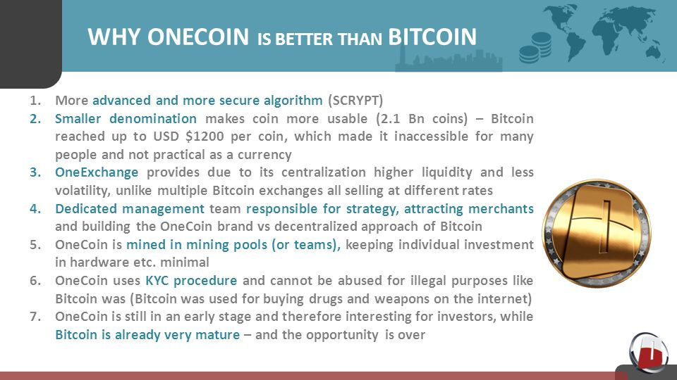 Why Onecoin Is Better Than Bitcoin