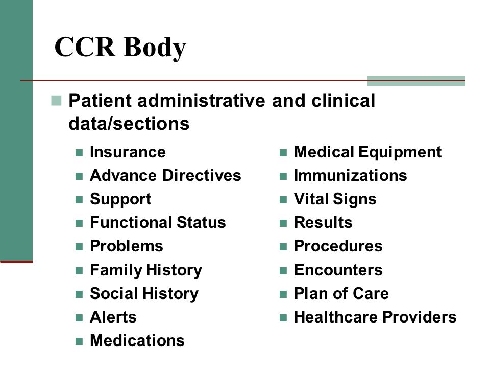 CCR Body Patient administrative and clinical data/sections Insurance