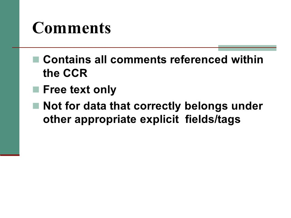 Comments Contains all comments referenced within the CCR