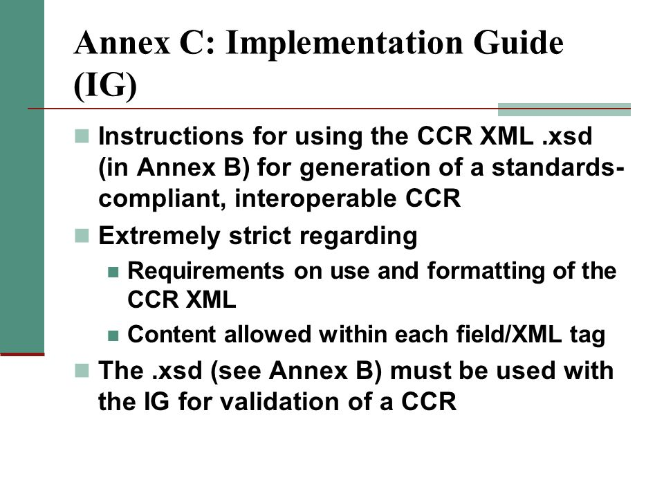Annex C: Implementation Guide (IG)