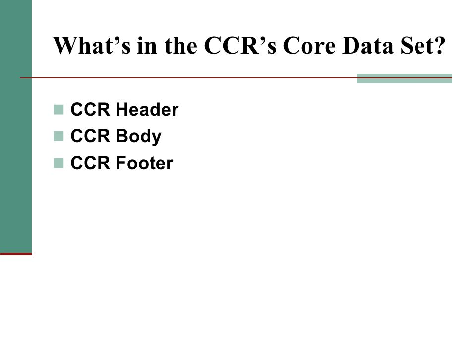 What's in the CCR's Core Data Set
