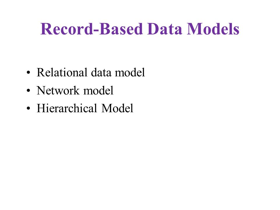 Record-Based Data Models
