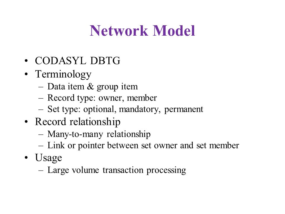 Network Model CODASYL DBTG Terminology Record relationship Usage