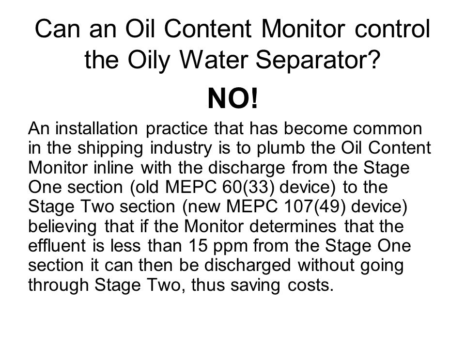Can an Oil Content Monitor control the Oily Water Separator