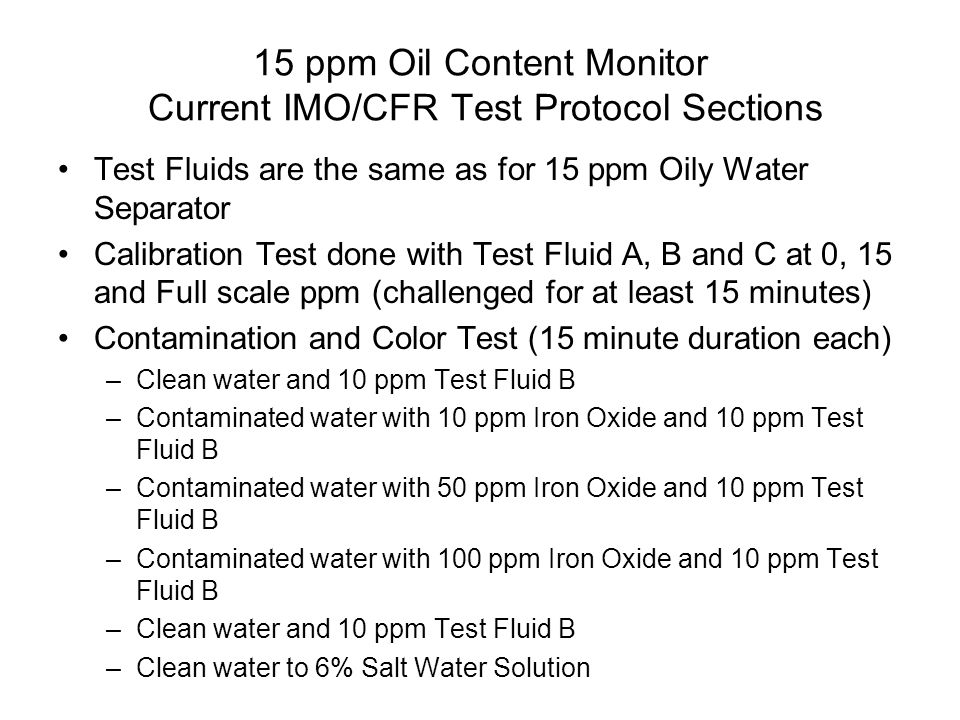 15 ppm Oil Content Monitor Current IMO/CFR Test Protocol Sections