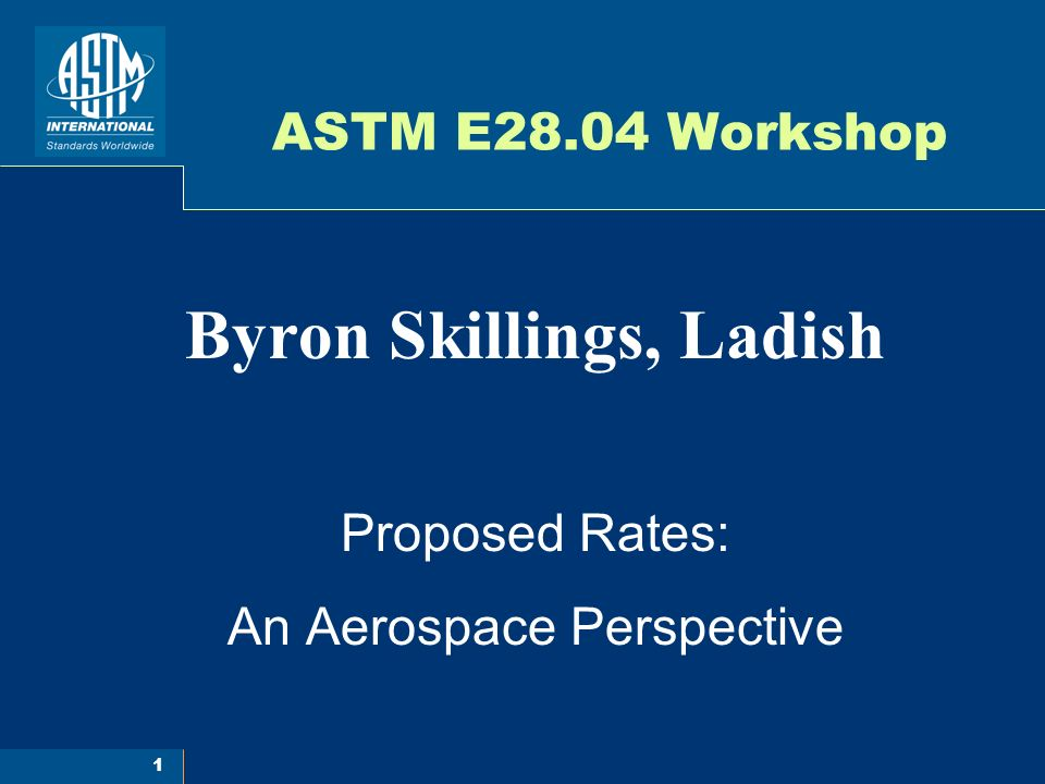Byron Skillings, Ladish Proposed Rates: An Aerospace Perspective