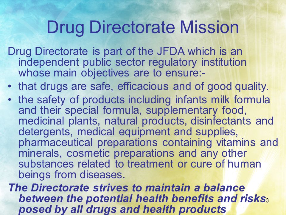 Drug Directorate Mission