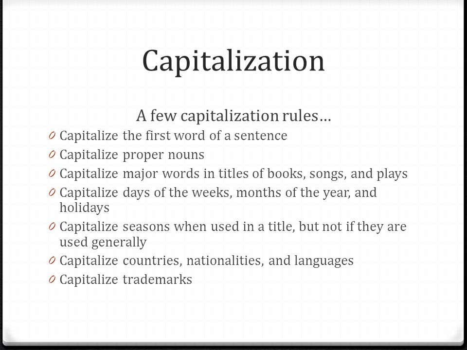 A few capitalization rules…
